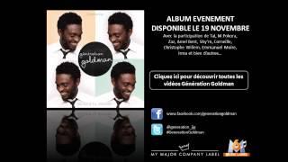Génération Goldman - Quand tu danses - Corneille [Extrait]