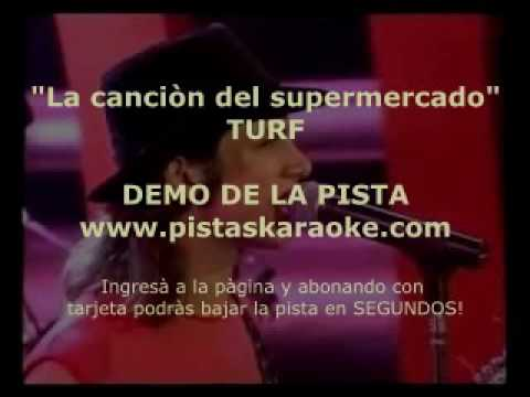 "Turf  ""La cancion del supermercado"" DEMO PISTA KARAOKE"