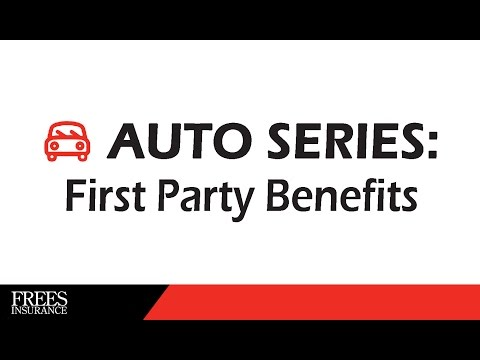 Auto Series: First Party Benefits