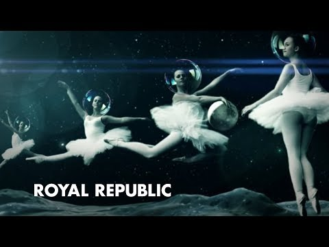 Royal Republic - Everybody Wants To Be An Astronaut (Official Music Video)
