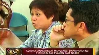 24oras: Corona, anak niya at manugang, sinampahan ng P150.68 M tax evasion case ng BIR