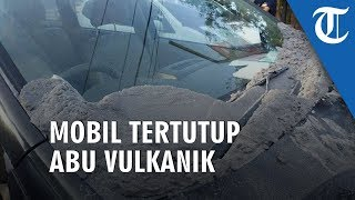 Foto dan Video Dampak Gunung Tangkuban Parahu Meletus, Mobil Kena Dampak Abu