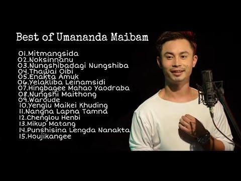 Best of Umananda Maibam | Top 15 Songs |