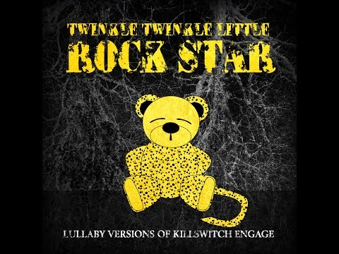 My Curse Lullaby Versions of Killswitch Engage by Twinkle Twinkle Little Rock Star