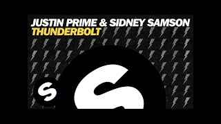 Justin Prime & Sidney Samson - Thunderbolt (Original Mix)