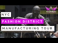 NYC Fashion District Manufacturing Tour | Where to find Wholesale Fabrics & Clothing Manufacturers
