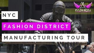 Fashion Designer Sources- NYC Fashion District Manufacturing Tour