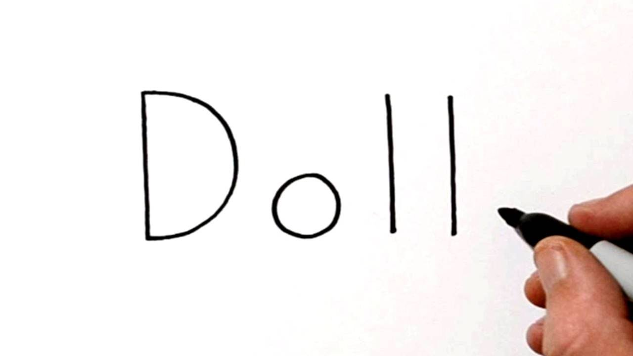 How To Draw A Doll Using The Word Doll Very Easy Youtube