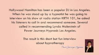 Lynda Malerstein, Power Journeys Hypnosis Los Angeles interviewed about hypnotherapy