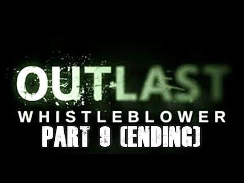 Outlast Whistleblower Walkthrough Let's Play Part 9 (ENDING) Gameplay