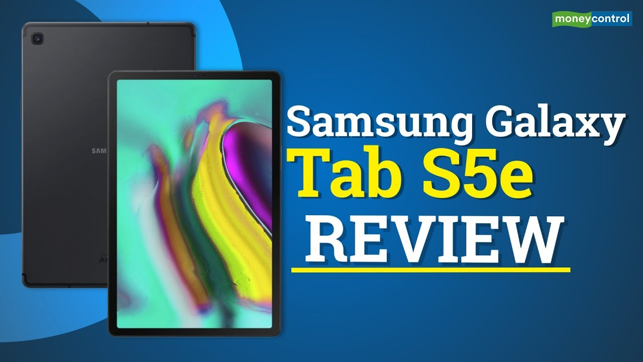 Best Tablet For The Money 2020 Samsung Galaxy Tab S5e review | Best hybrid device?   YouTube
