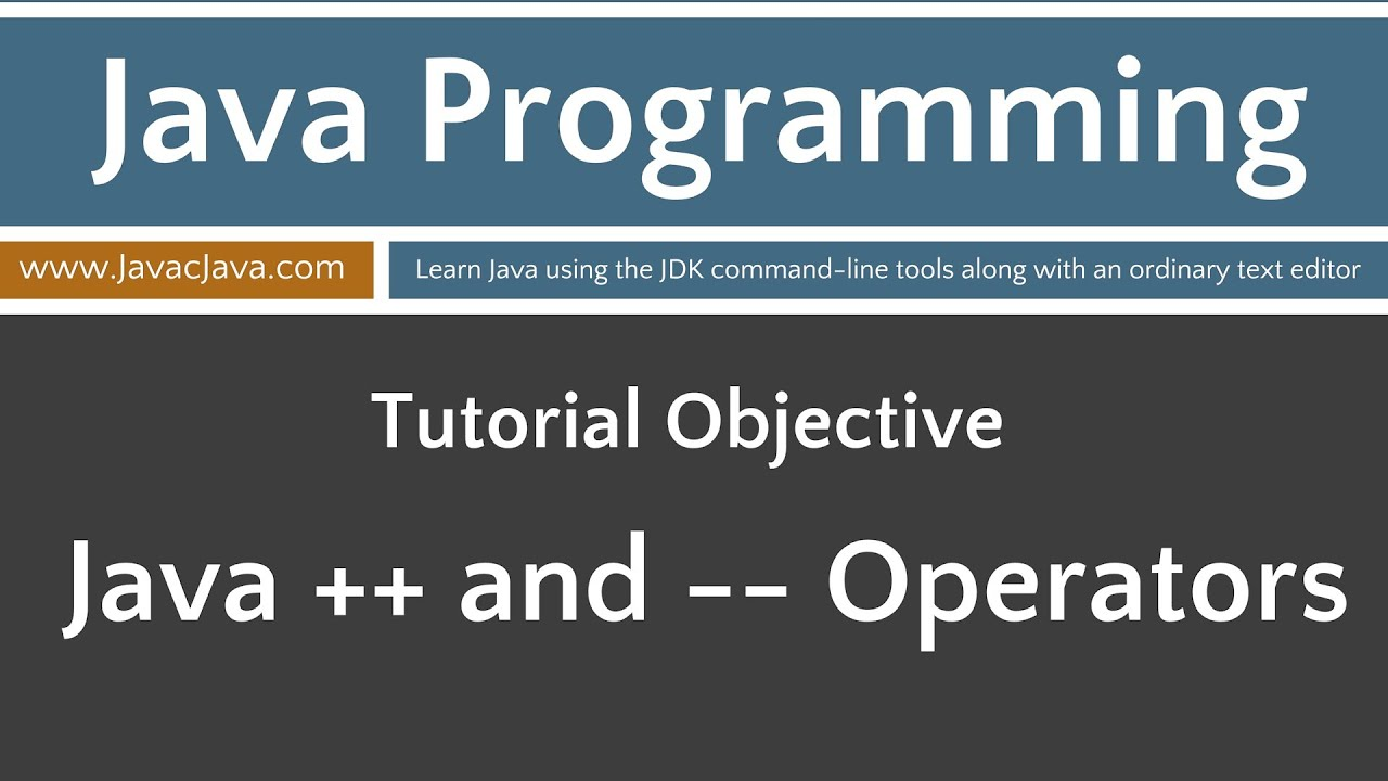 Learn Java Programming Increment And Decrement Operators