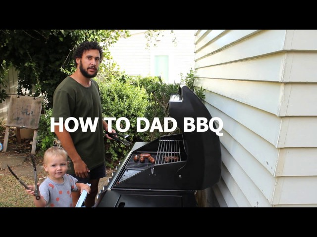HOW TO DAD BBQ