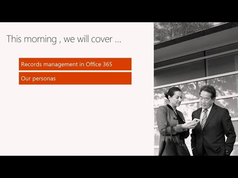 Automate records management in Office 365 and keep high-value data securely in-place - BRK2134