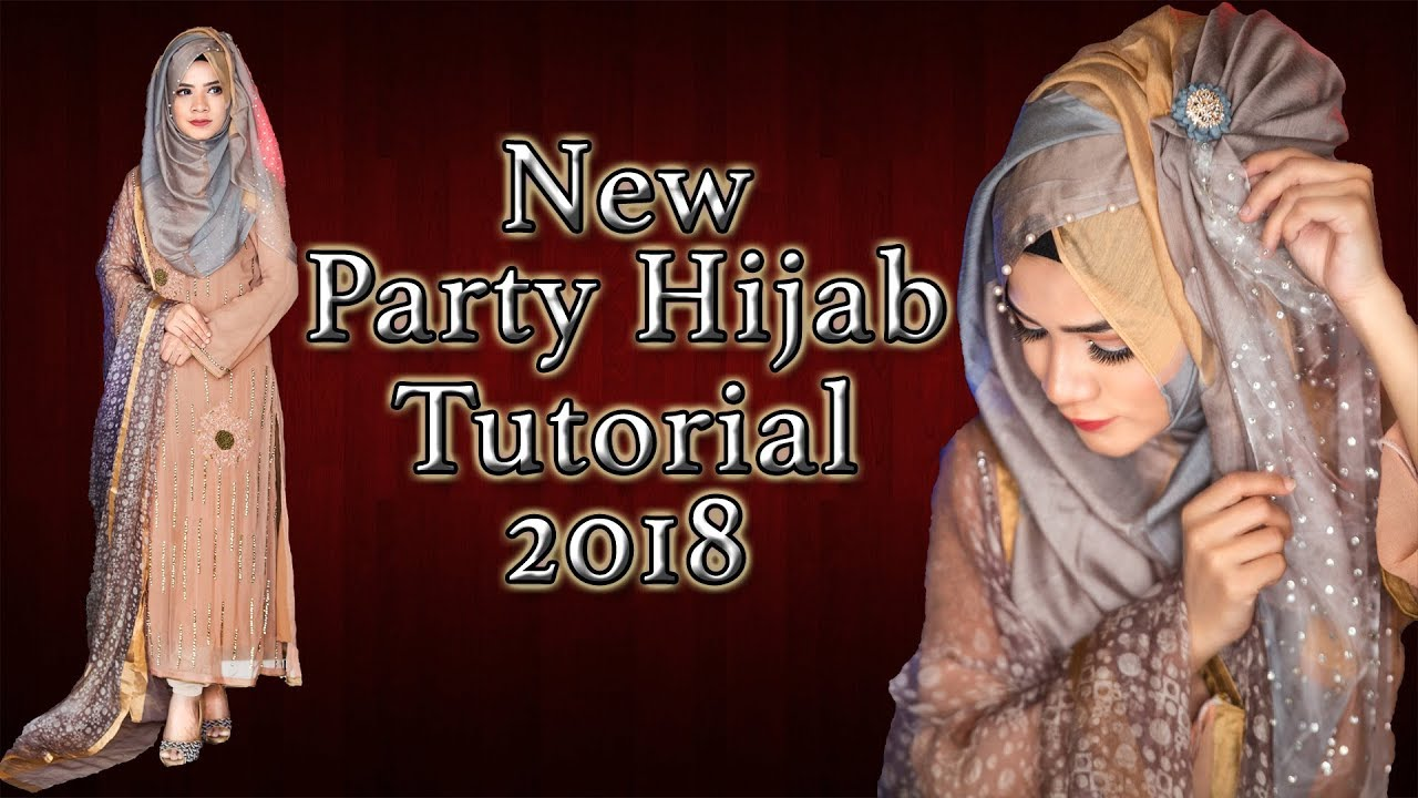 New Party Hijab Tutorial(2018)