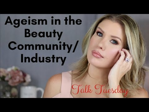 AGEISM IN THE BEAUTY INDUSTRY | Fight It or Accept It?