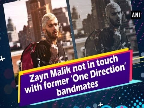 Zayn Malik not in touch with former 'One Direction' bandmates Mp3