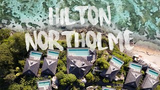 Hilton Northolme Hotel Resort & Spa, Mahé, Seychelles -  A Luxury Experience!