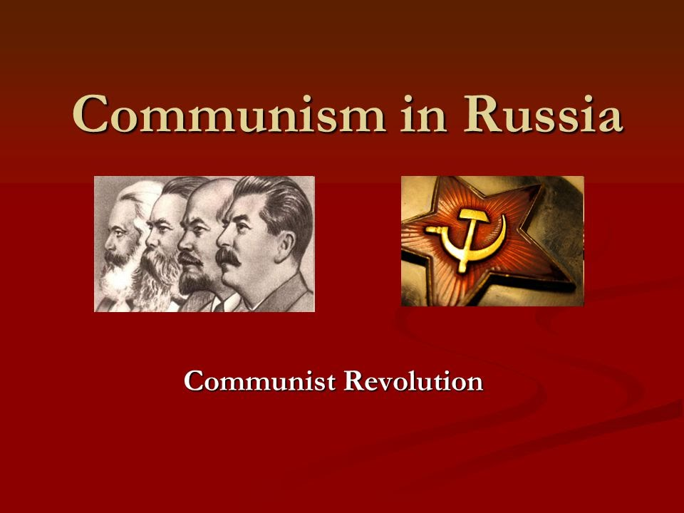 an analysis of communism in reference to russia Communism developed in russia and china because of factors unique to the social and economic situations in these two countries and because of the charismatic leadership of each country's respective communist leaders, namely vladimir lenin and mao zedong karl marx, who founded communism.