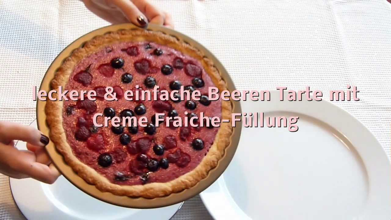 leckere einfache beeren tarte kuchen torte mit f llung. Black Bedroom Furniture Sets. Home Design Ideas