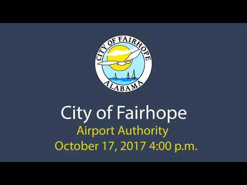 City of Fairhope Airport Authority Meeting October 17, 2017