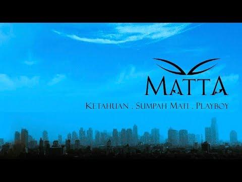 Cover Lagu Full Album Matta - Ketahuan. Sumpah Mati. Playboy HITSLAGU