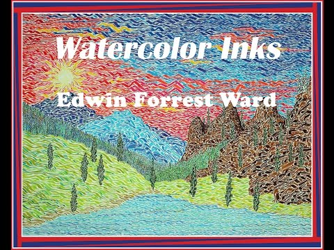 WATERCOLOR INKS Edwin Forrest Ward