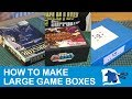How to Make Large Game Boxes - Dining Table Print & Play