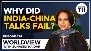 India-China talks fail, what now? | Worldview with Suhasini Haidar