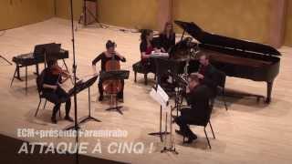 ECM+présente Paramirabo: Attaque à cinq! (extraits, 2013)