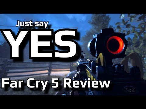 My informal review of Far Cry 5 | Just Say YES