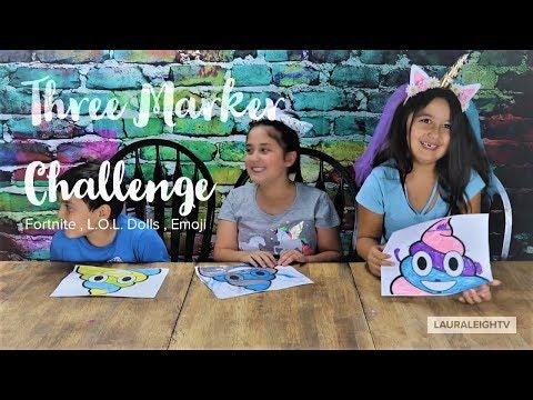 Fortnite , L O L  Doll , Emoji  Three Marker Challenge LauraLeighTv