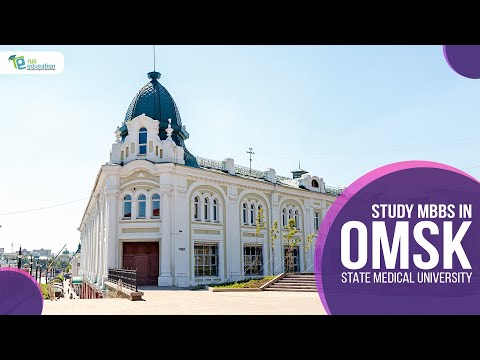 Study MBBS In Russia | OMSK State Medical University | Rus Education
