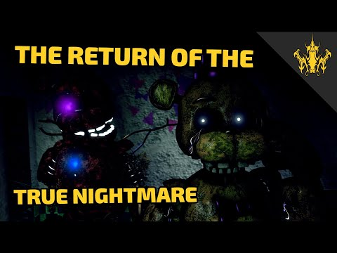 [SFM FNAF] The Return of True Nightmare 1
