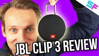 JBL Clip 3 - ULTIMATE REVIEW - The best ultra-portable speaker