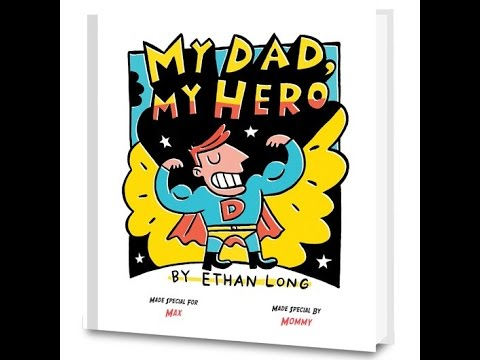 MY DAD, MY HERO Read Along Aloud Story Book for Children Kids
