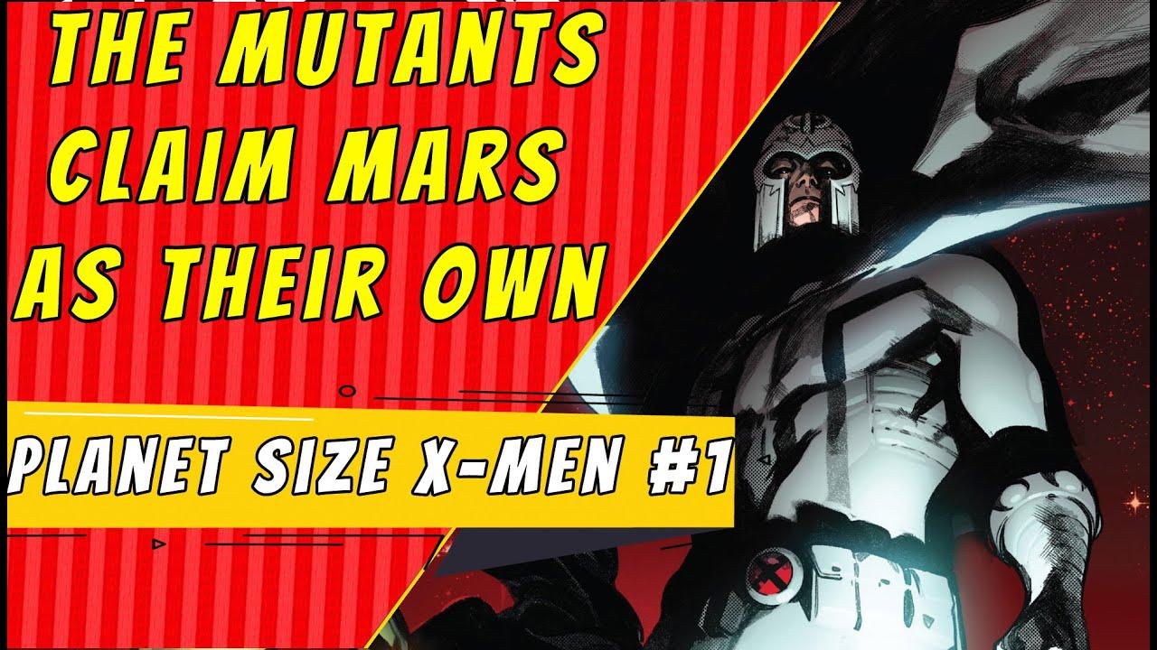 The Mutants Take Mars | Planet Size X-Men #1