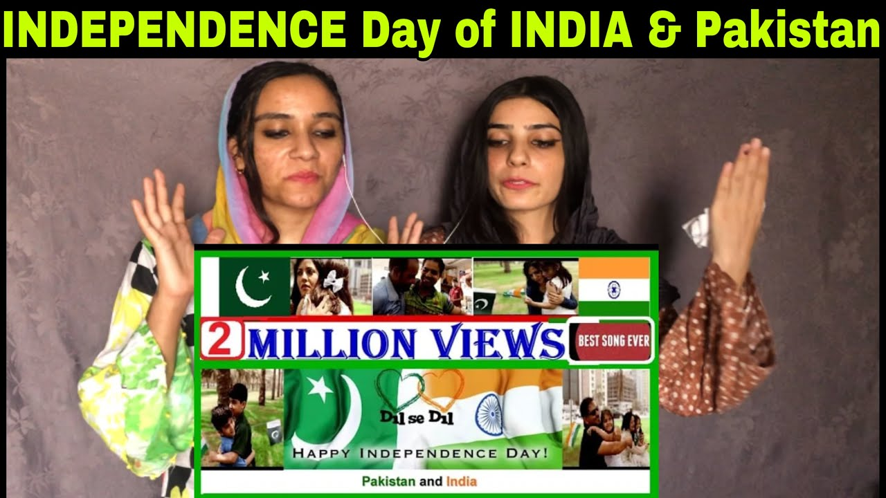 Independence Day of India and  Pakistan  | Best Ever Video | Great Message | Pakistani Reaction