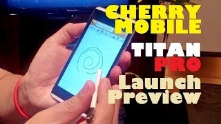 """Cherry Mobile Titan Pro Launch Preview - Quad-Core 5.0"""" HD Phone With Gesture Pen For PHP 10,999"""