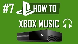 Download lagu How to use Xbox Music on Xbox One (Part 1) - 30 million songs for free!