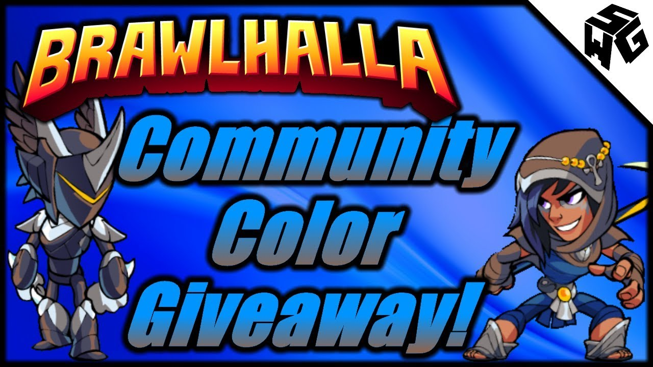 (Over) Community Color Giveaway! - Brawlhalla Gameplay :: Experimental With  CC's