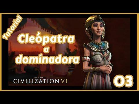 #03 - Civilization 6 - Tutorial do jogo com o Egito