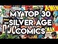 MY TOP 30 SILVER AGE COMICS!   The X-Men & Avengers Comic Books (CGC Slabbed + Raw)