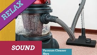 8hrs high vacuum cleaner relaxing sound 8 hours asmr sleep white noise