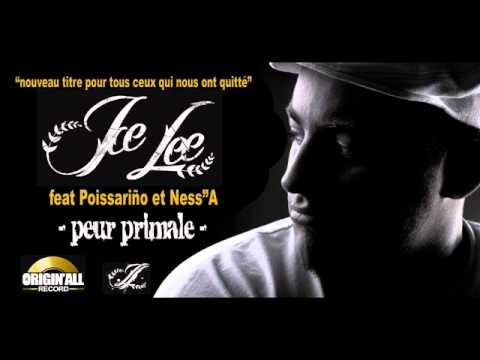 ICE LEE   peur primale feat poissariño et ness''a poster