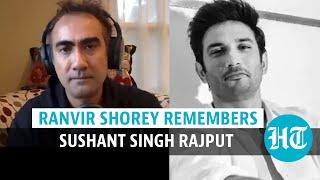 Ranvir Shorey remembers Sushant Singh Rajput, slams social media reporting