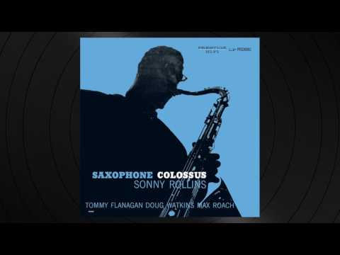 St. Thomas by Sonny Rollins from 'Saxophone Colossus'