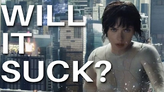 Ghost In The Shell Will It Suck?!
