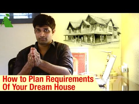 How to Plan the Requirements of Your DREAM HOUSE | By Archemedys