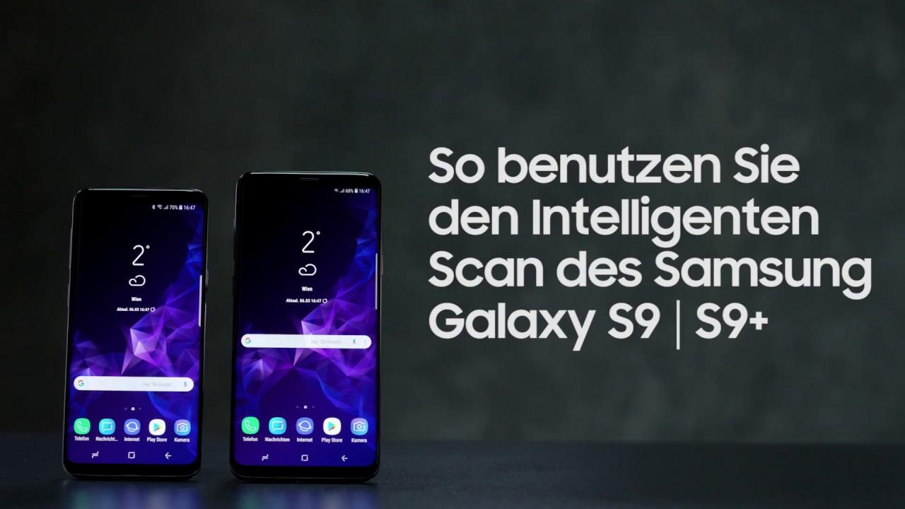 Galaxy S9 S9 So Benutzen Sie Den Intelligenten Scan